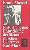 Enstehung und Entwicklung der ökonomischen Lehre von Karl Marx.