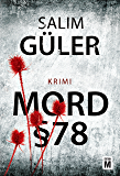 Mord §78 (Ein Lübeck-Krimi 1) (German Edition)
