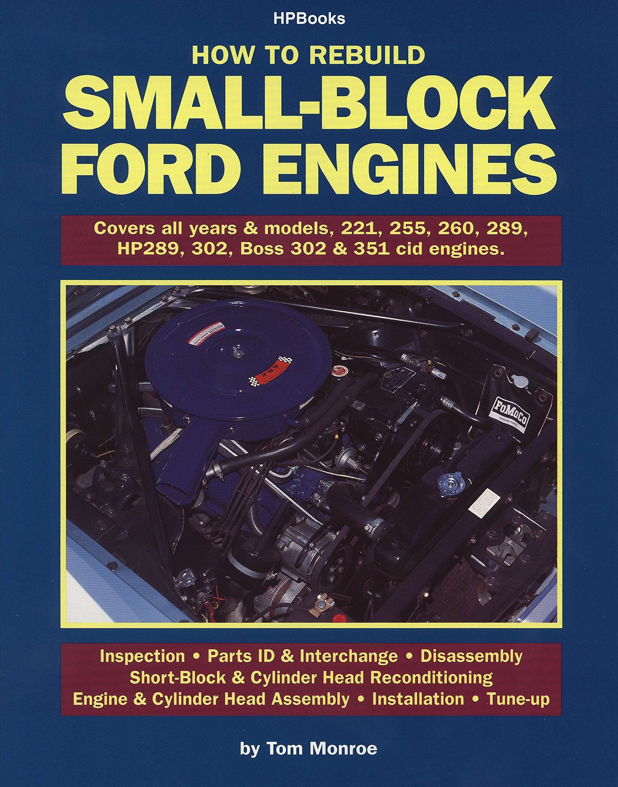How to Rebuild Small-Block Ford Engines: Tom Monroe: 0075478568918:  Amazon.com: Books