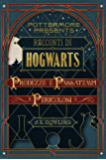 Racconti di Hogwarts: prodezze e passatempi pericolosi (Pottermore Presents - Italiano)