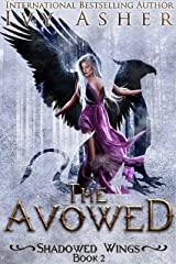 The Avowed (Shadowed Wings Book 2) Kindle Edition