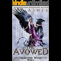 The Avowed (Shadowed Wings Book 2)