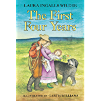 The First Four Years (Little House on the Prairie Book 9)