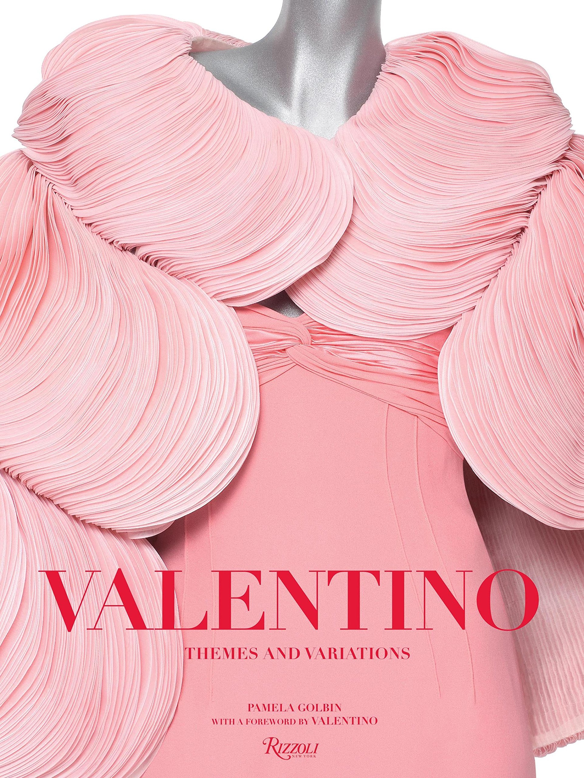 Valentino: Themes and Variations by Rizzoli