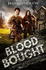Blood Bought: Book Four in The Locker Nine Series Kindle Edition
