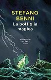 La bottiglia magica (Italian Edition)