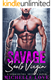 Savage SEAL's Virgin: A Submissives' Secrets Novel