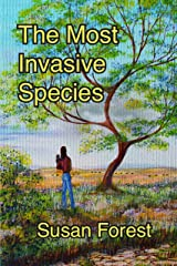 The Most Invasive Species Kindle Edition