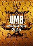 ULTIMATE MC BATTLE GRAND CHAMPIONSHIP 2015 -THE JUDGEMENT DAY- [DVD]