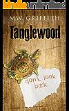 Tanglewood (Montana Marrenger Book 3)