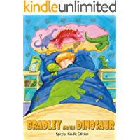 Bradley and the Dinosaur: a dinosaur picture book adventure