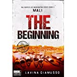 MALI: The Beginning (The Puppets of Washington Book 3)