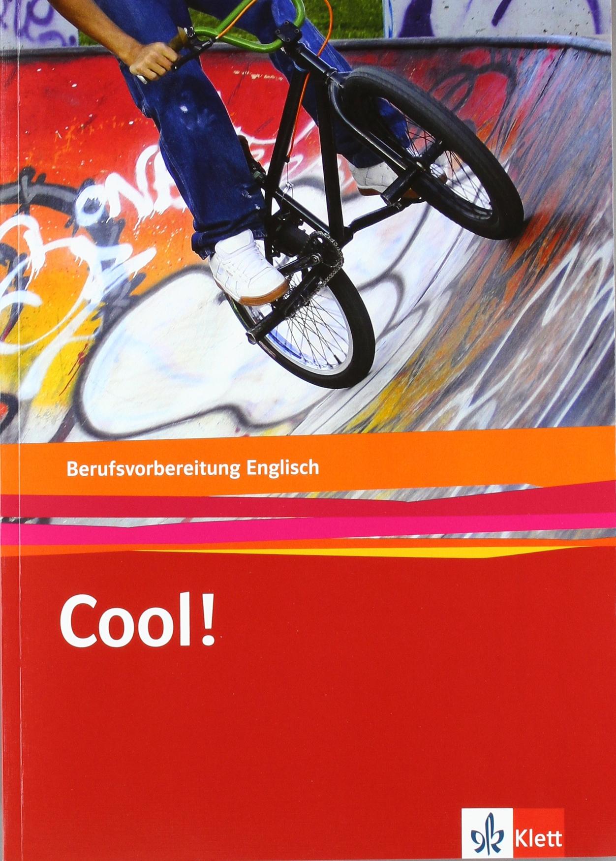 Cool! Berufsvorbereitung Englisch: Lehr-/Arbeitsbuch
