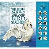 The Little Book of Wetland Bird Sounds (Sound Books)