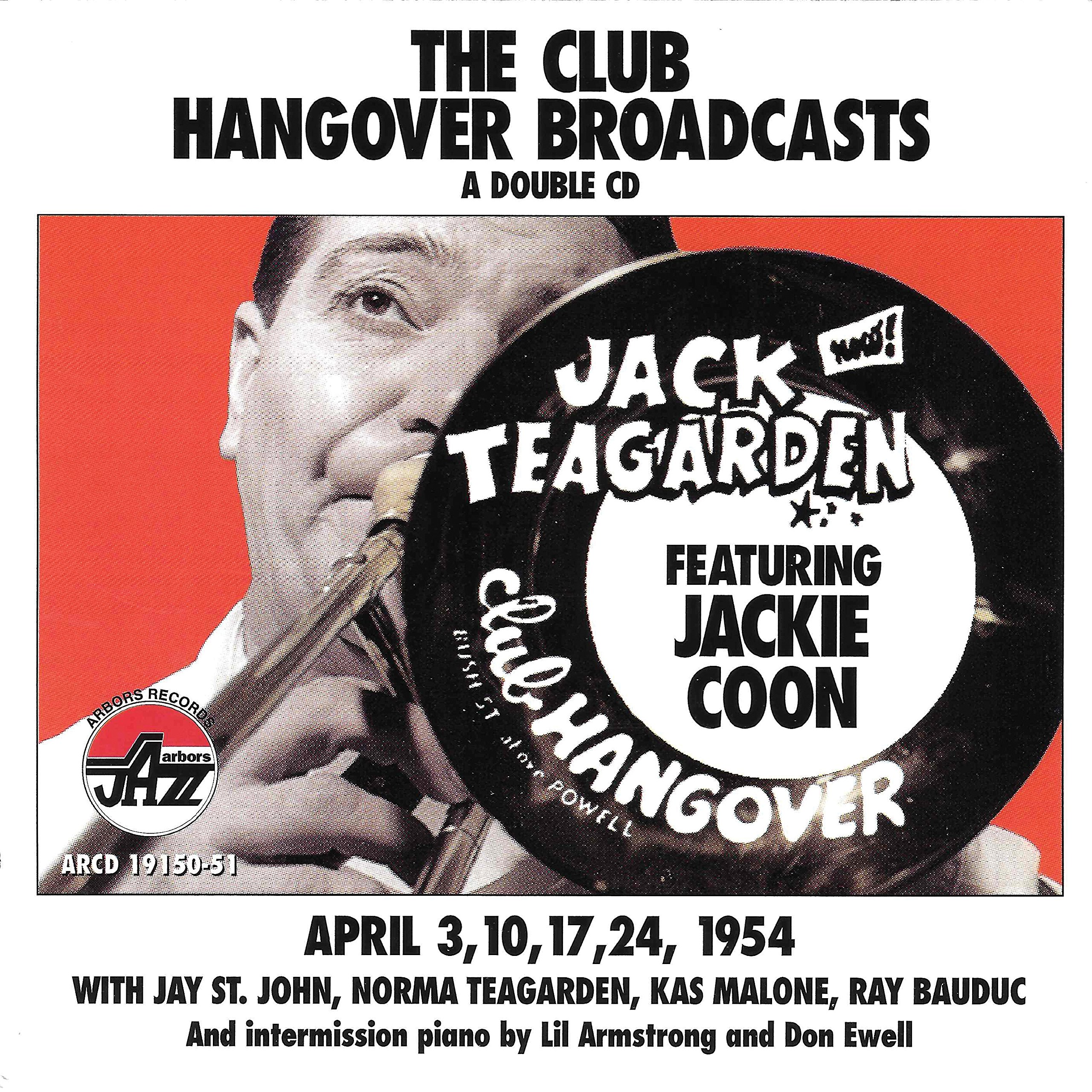 Club Hangover Broadcasts - April 3,10,17,24 1954 by Arbors