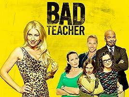 Bad Teacher Season 1