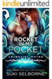 Rocket In My Pocket: Celestial Mates (Yolcadian Warriors Book 2)