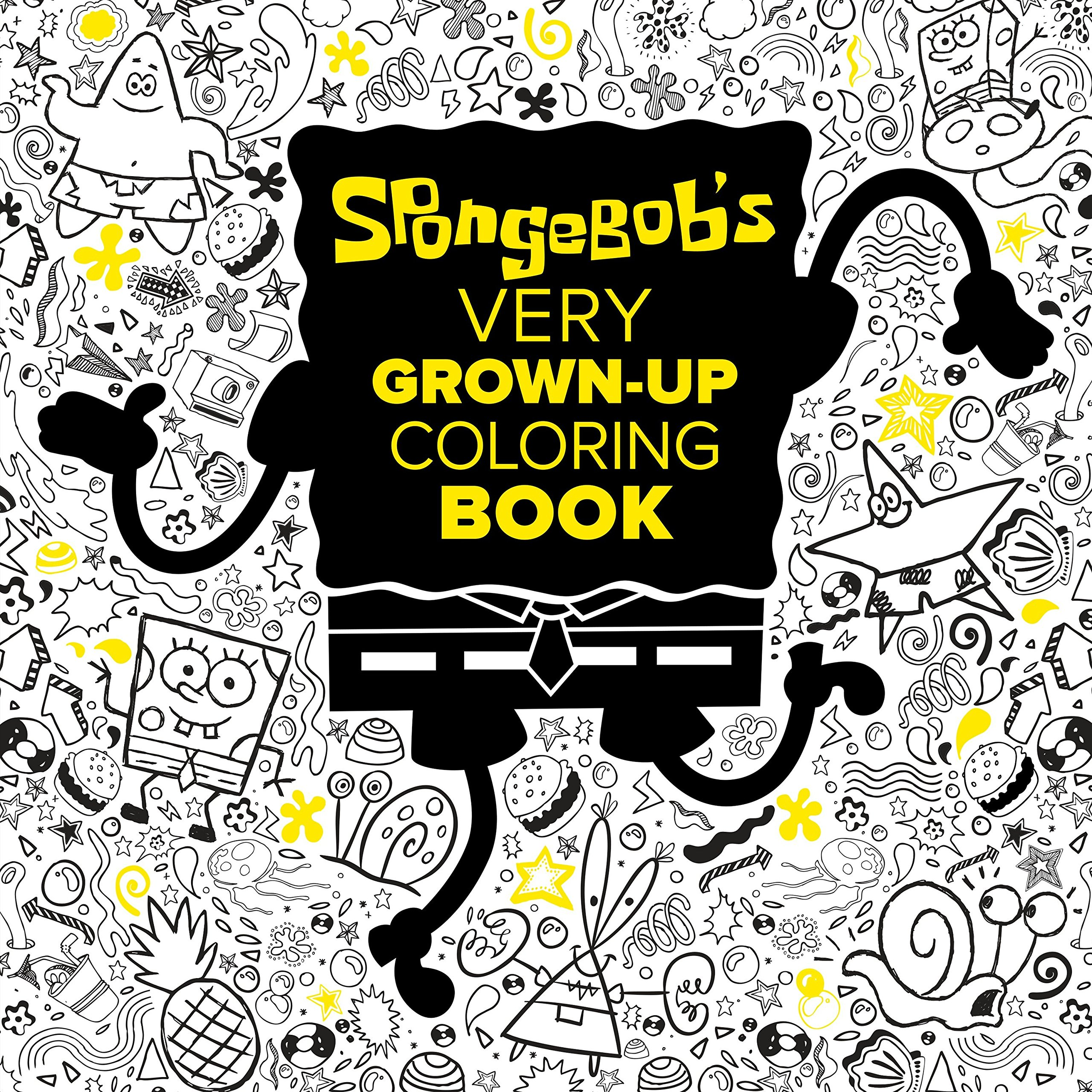 SpongeBob's Very Grown-Up Coloring Book (SpongeBob SquarePants) (Adult Coloring Book)
