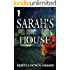 Sarah's House: A Ghost Story (Taryn's Camera Book 9)