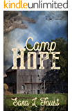 Camp Hope: Journey to Hope (Love, Hope, and Faith Series Book 2)