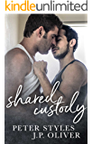Shared Custody: A Friends To Lovers Gay Romance