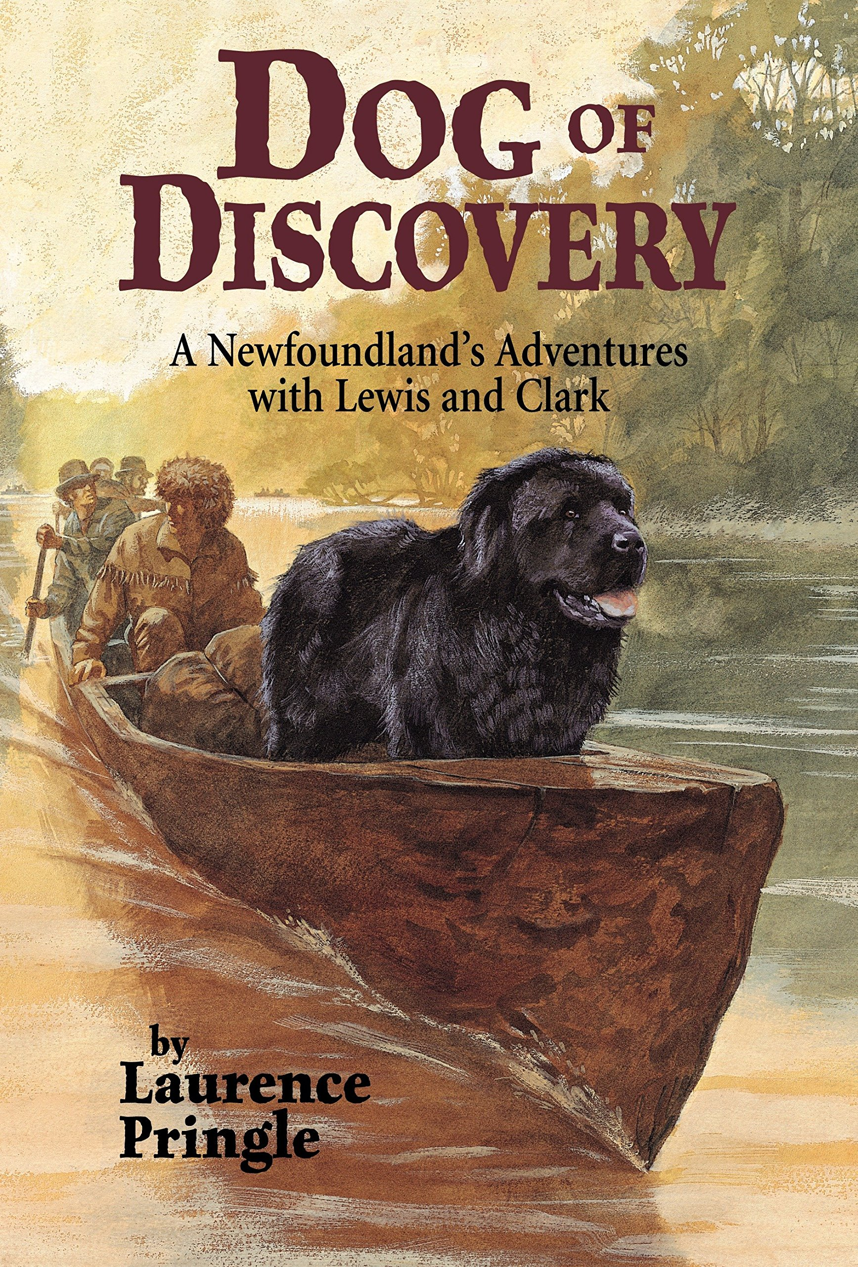 Read Online Dog of Discovery: A Newfoundland's Adventures with Lewis and Clark pdf