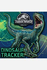Dinosaur Tracker! (Jurassic World: Fallen Kingdom) (Pictureback(R)) Kindle Edition