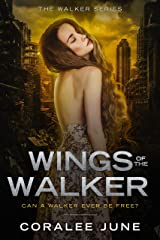 Wings of the Walker (The Walker Series Book 1) Kindle Edition