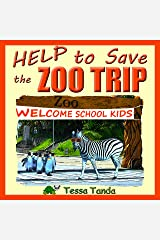 Help to Save the Zoo Trip Kindle Edition