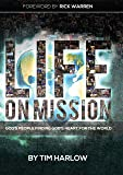Life on Mission: God's People Finding God's Heart for the World
