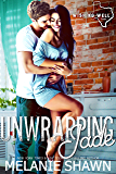 Unwrapping Jade (Wishing Well, Texas Book 8)
