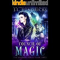 Council of Magic: Urban Fantasy Series (The Voodoo Dolls Book 3)