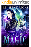 Council of Magic: Urban Fantasy Series (The Voodoo Dolls Book 3)