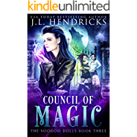 Council of Magic: An Urban Fantasy Action Adventure (The Voodoo Dolls Book 3)