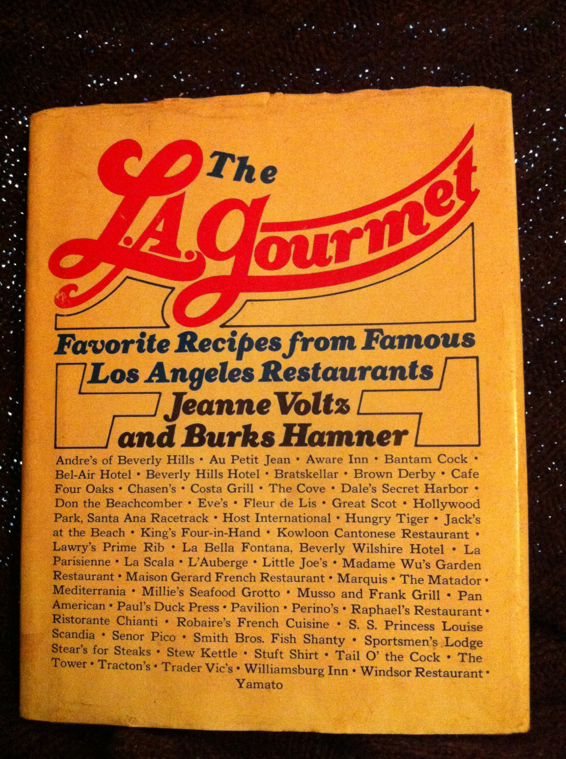 The L A  Gourmet Favorite Recipes from Famous Los Angeles