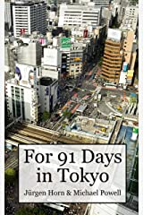 For 91 Days In Tokyo Kindle Edition