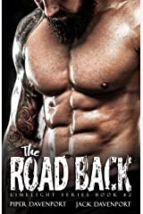The Road Back (Limelight Series Book 2) Kindle Edition