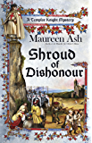 Shroud of Dishonour (Templar Knight Mystery)