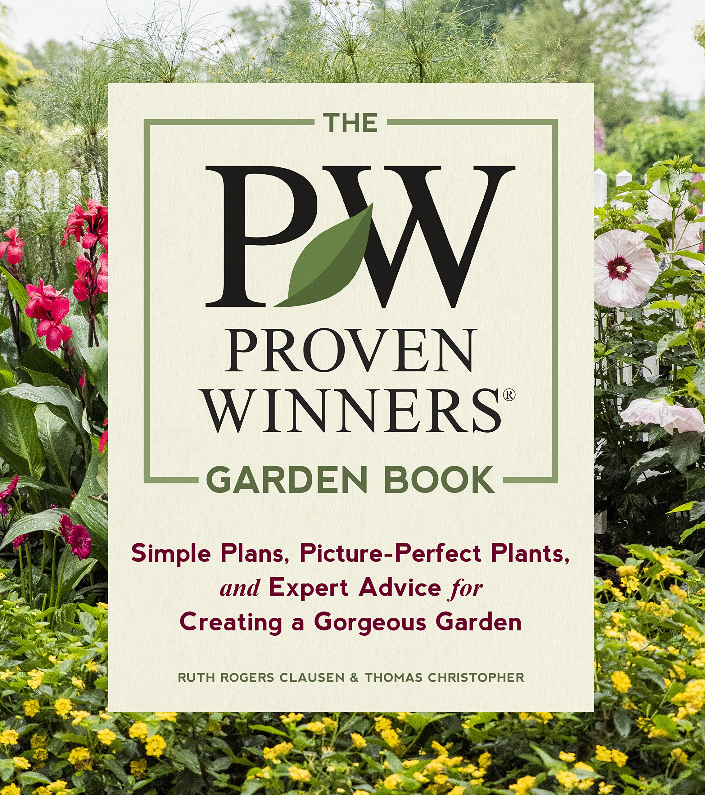 The Proven Winners Garden Book Simple Plans Picture Perfect