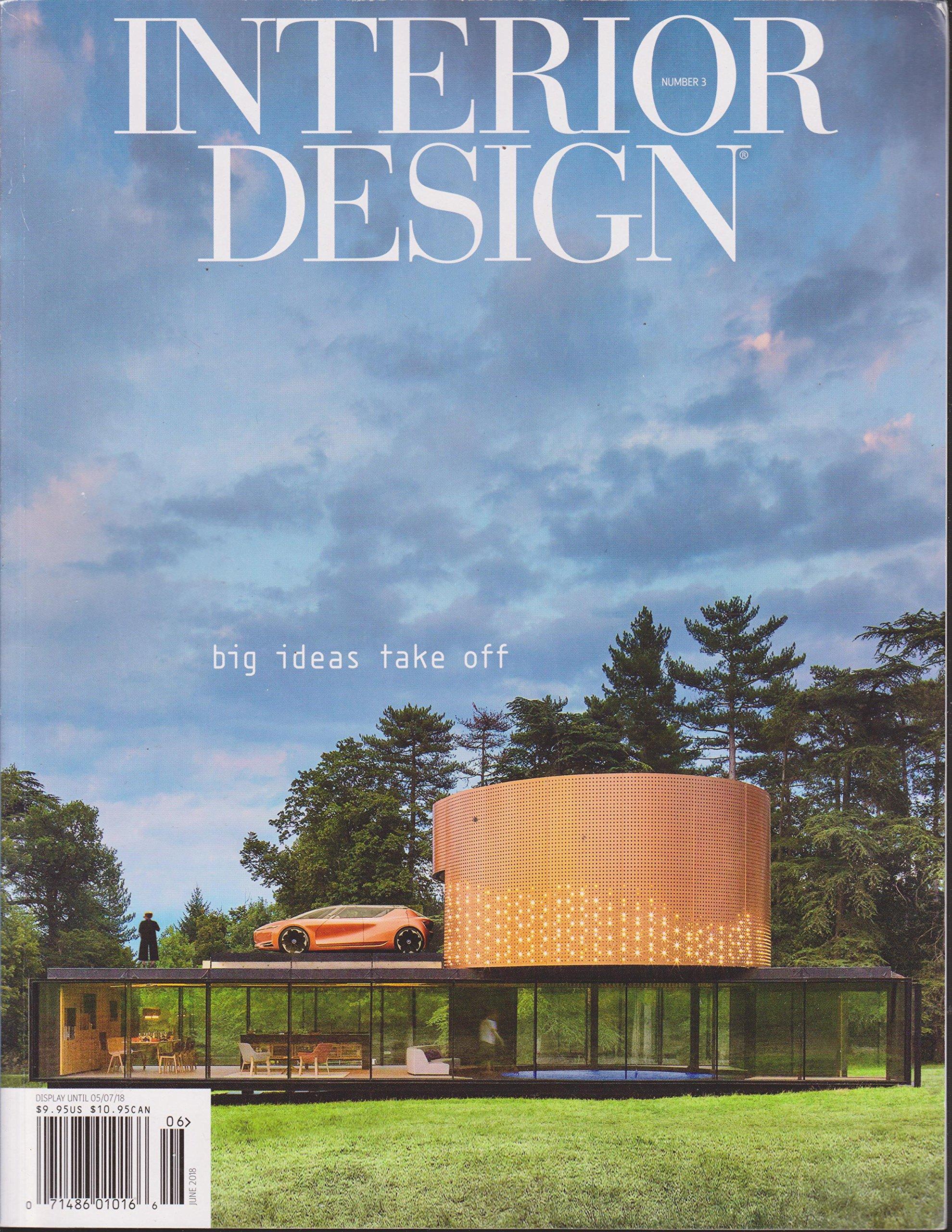 Interior Design Magazine June 2018 Amazon Com Books