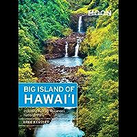Moon Big Island of Hawaii: Including Hawaii Volcanoes National Park (Moon Handbooks)