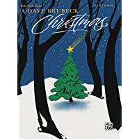 "Selections from ""A Dave Brubeck Christmas"": For Intermediate to Advanced Piano book cover"