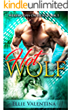 The HOT Wolf (Werewolves On HEAT Book 1)