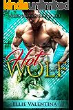 The HOT Wolf (Werewolves On HEAT Book 1)