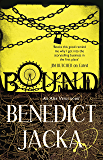 Bound: An Alex Verus Novel from the New Master of Magical London