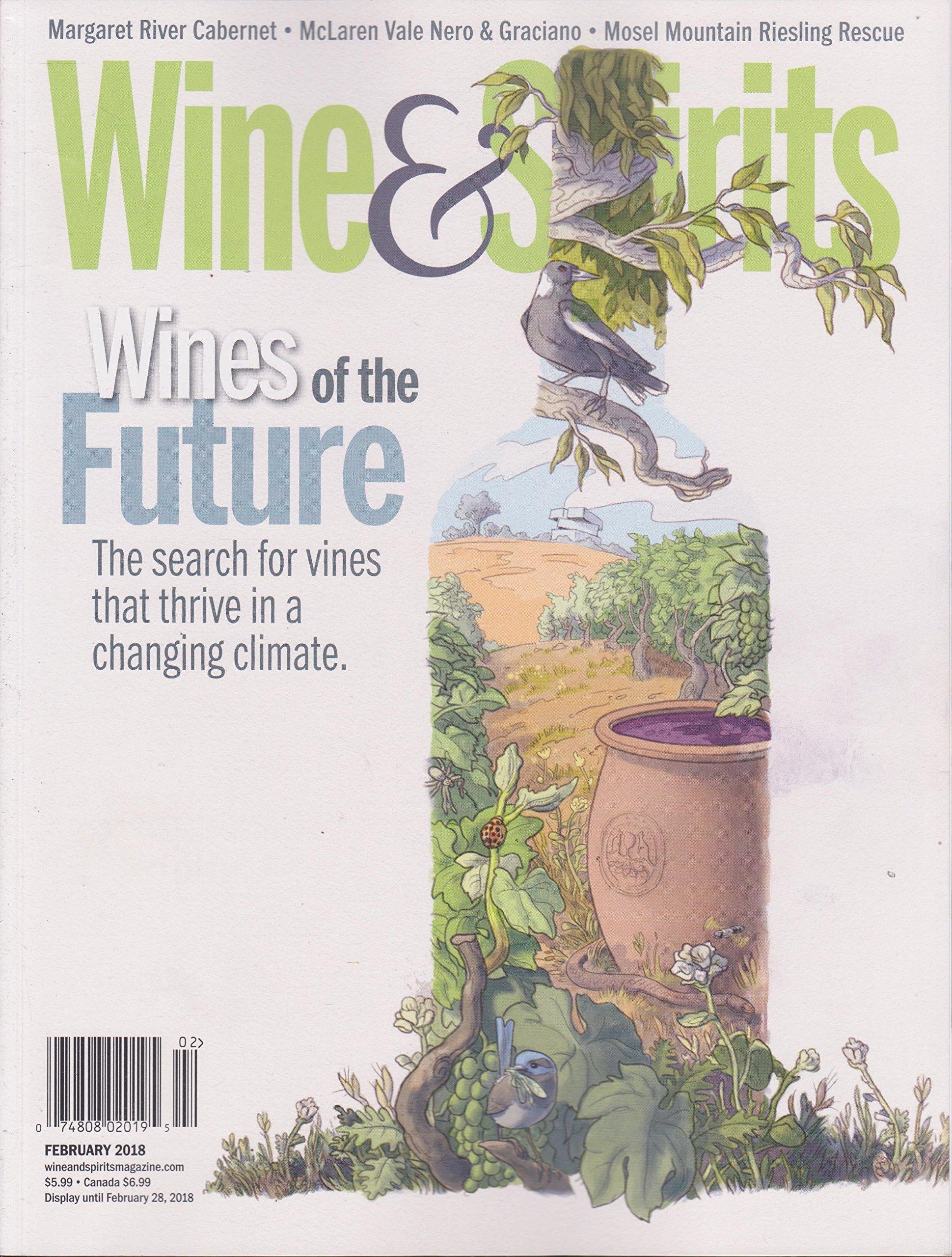 Wine Spirits Magazine February 2018 Amazon Com Books