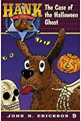 The Case of the Halloween Ghost (Hank the Cowdog Book 9) Kindle Edition