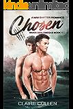 Chosen: A M/M Shifter Romance (River Den Omegas Book 1)