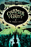 The Crooked Castle: Carmer and Grit, Book Two