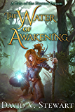 The Water of Awakening (The Eternal Dream Book 1)